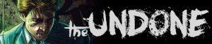 The Undone: Kickstarter