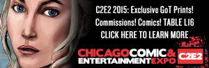 c2e2 2015: Exclusive Game of Thrones Prints!