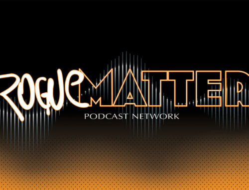 Rogue Wav is the Flagship Podcast For Rogue Matter